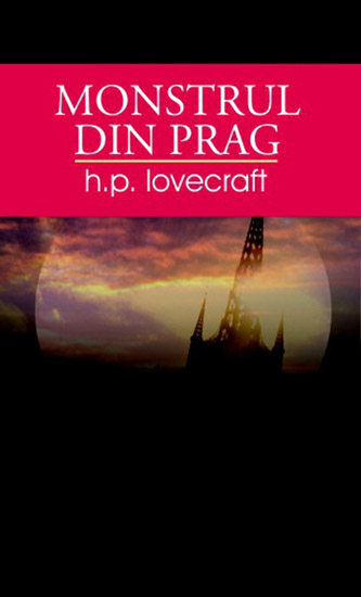 Monstrul din prag - H.P. Lovecraft