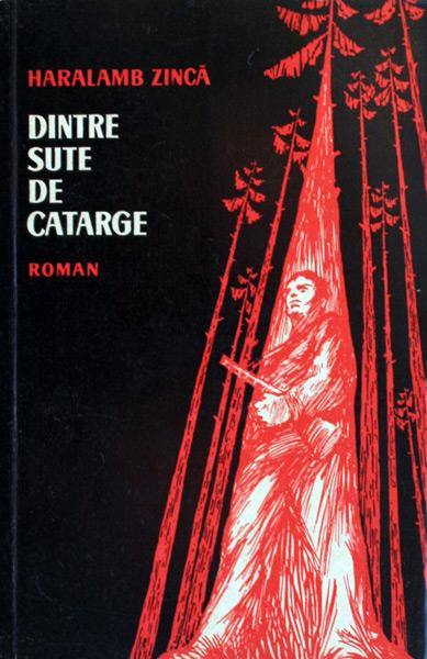 Dintre sute de catarge (editia princeps) - Haralamb Zinca