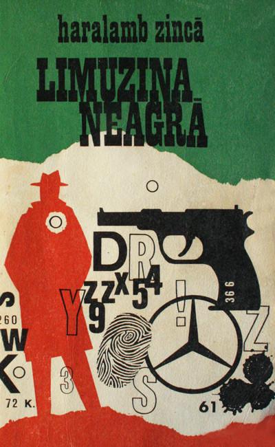 Limuzina neagra (editia princeps) - Haralamb Zinca