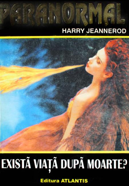 Exista viata dupa moarte? - Harry Jeannerod