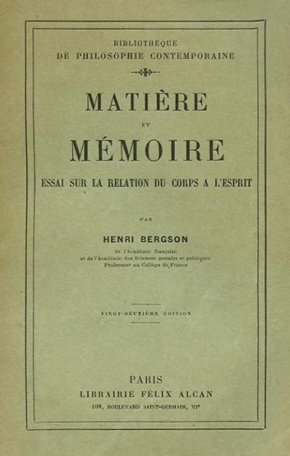 Matiere et Memoire (1926) - Henri Bergson