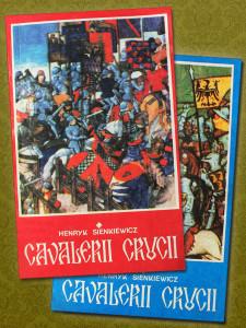 Cavalerii Crucii (2 vol.) - Henryk Sienkiewicz