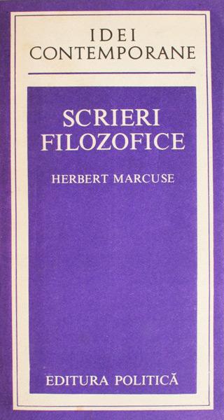 Scrieri filozofice - Herbert Marcuse