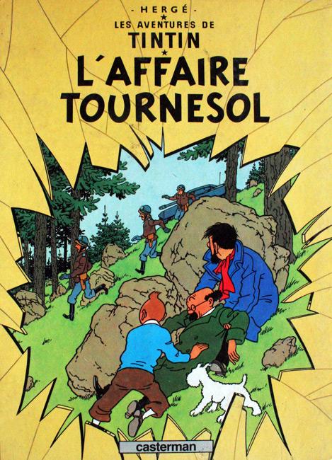 Les aventures de Tintin. L'affaire Tournesol - Herge