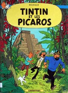 Les aventures de Tintin. Tintin et les Picaros - Herge