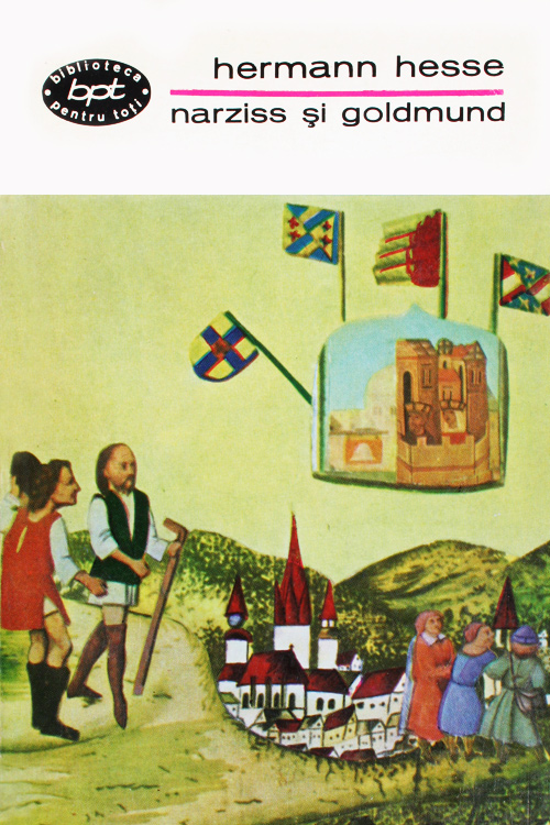 Narziss si Goldmund / Narcis si Gura-De-Aur - Hermann Hesse