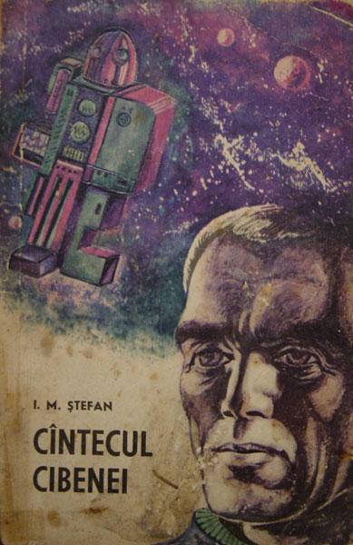 Cantecul Cibenei - I.M. Ştefan