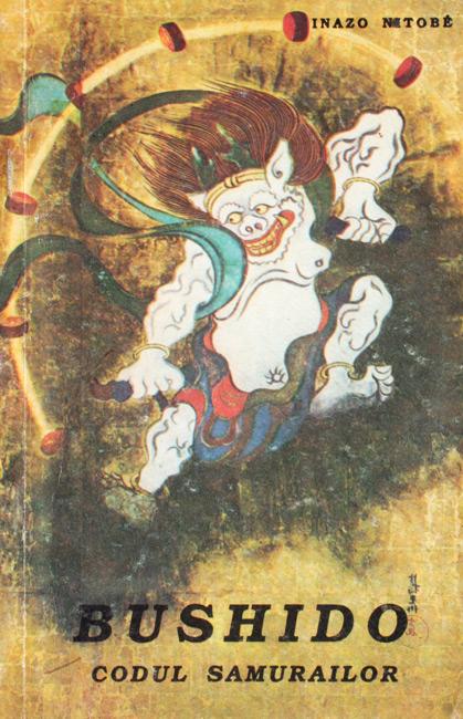 Bushido: codul samurailor - Inazo Nitobe