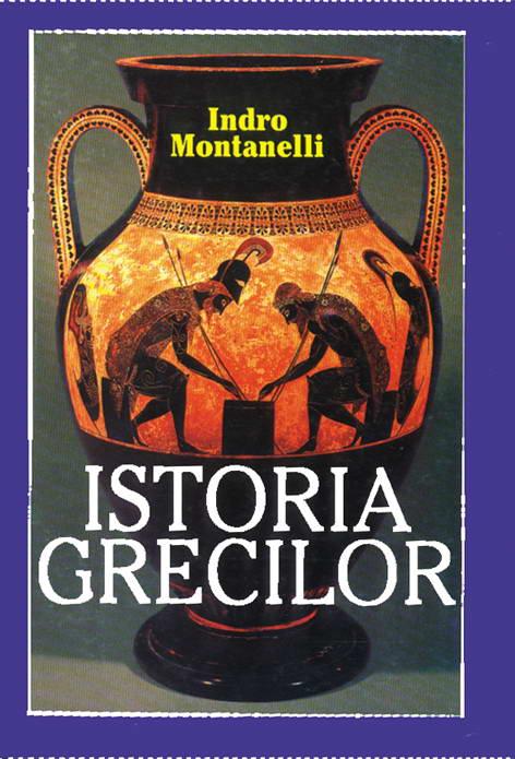 Istoria grecilor - Indro Montaneli