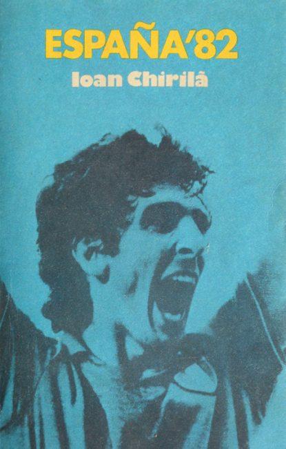 Espana `82 - Ioan Chirila