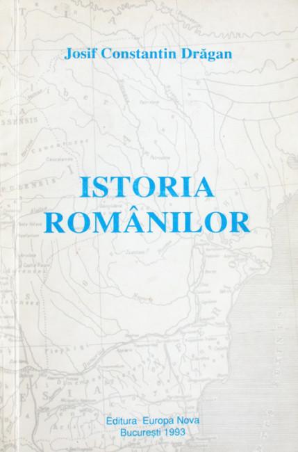 Istoria romanilor - Josif Constantin Dragan