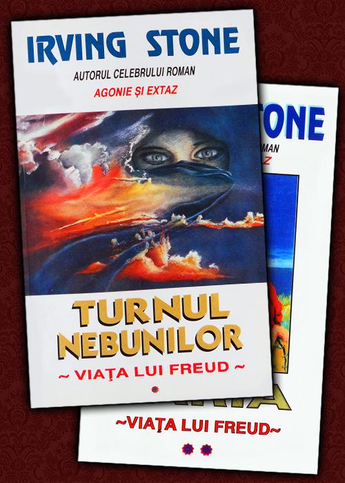 Viata lui Freud: Turnul nebunilor / Paria (2 vol.) - Irving Stone