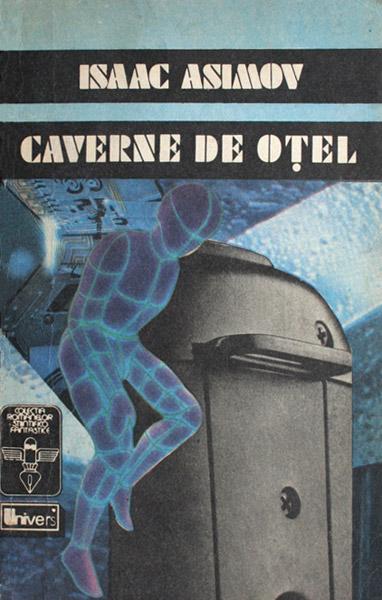 Caverne de otel - Isaac Asimov