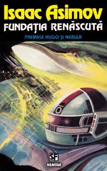 Isaac Asimov - Fundatia renascuta