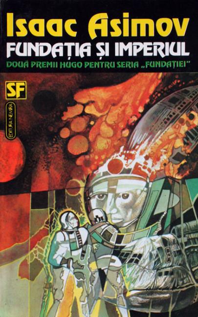 Fundatia si imperiul - Isaac Asimov