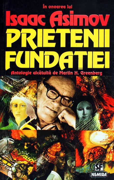 Prietenii Fundatiei - Isaac Asimov / Martin H. Greenberg