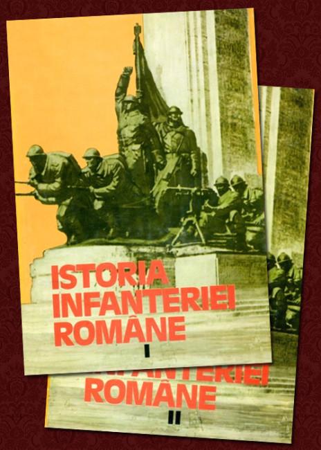 Istoria infanteriei romane (2 vol.) -
