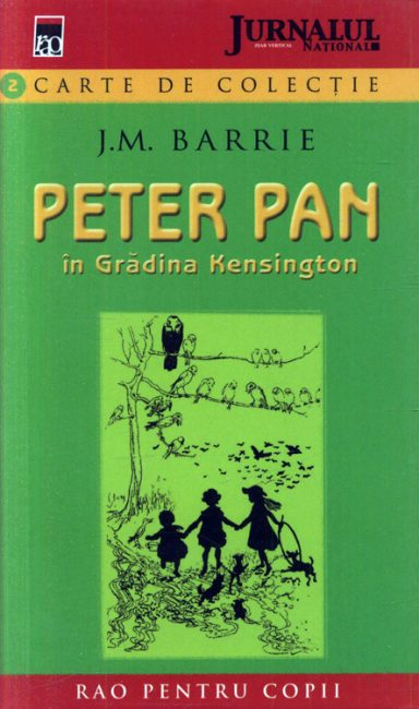Peter Pan in gradina Kensington - J.M. Barrie
