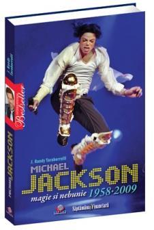 Michael Jackson - Magie si nebunie - 1958-2009 - J. Randy Taraborrelli
