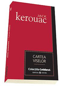 Cartea viselor - Jack Kerouac