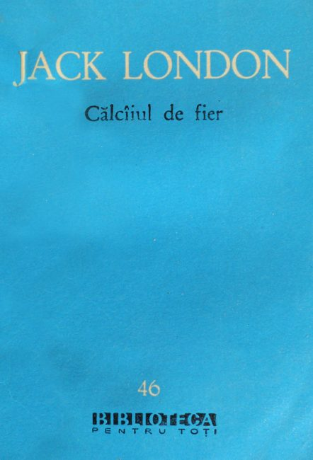 Calcaiul de fier - Jack London