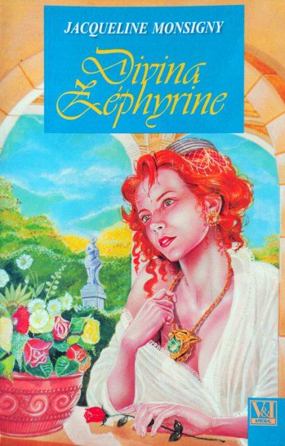 Divina Zephyrine - Jacqueline Monsigny