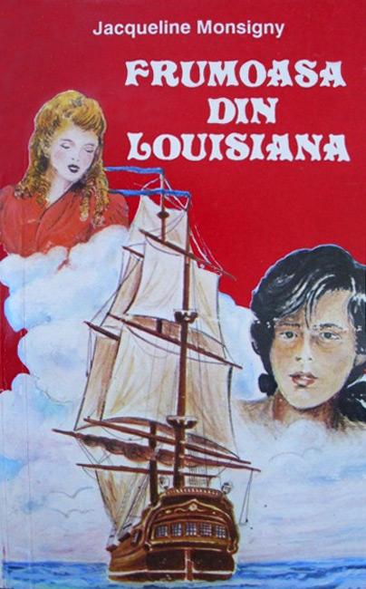 Frumoasa din Louisiana - Jacqueline Monsigny
