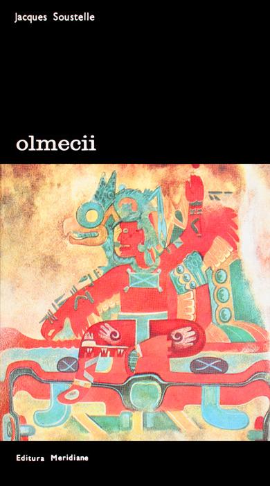 Olmecii - Jacques Soustelle