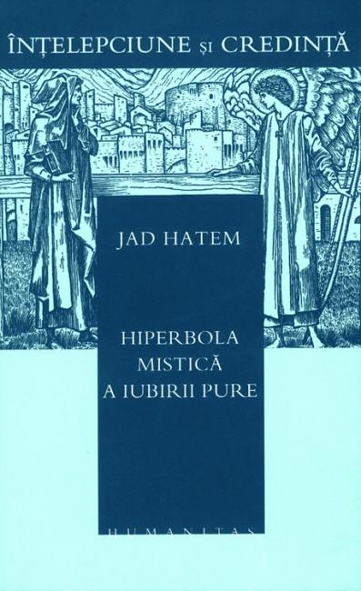 Hiperbola mistica a iubirii pure - Jad Hatem