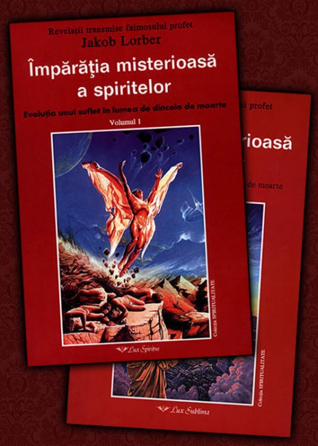 Jakob Lorber - Imparatia misterioasa a spiritelor, 2 volume