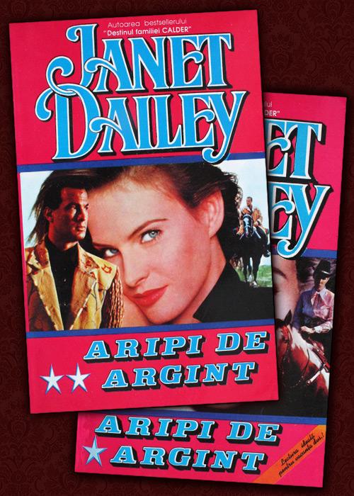 Aripi de argint (2 vol.) - Janet Dailey