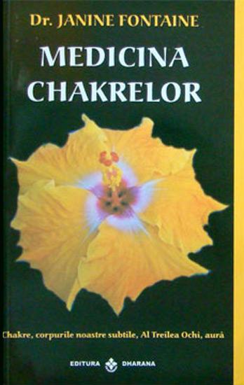 Medicina Chakrelor - Janine Fontaine