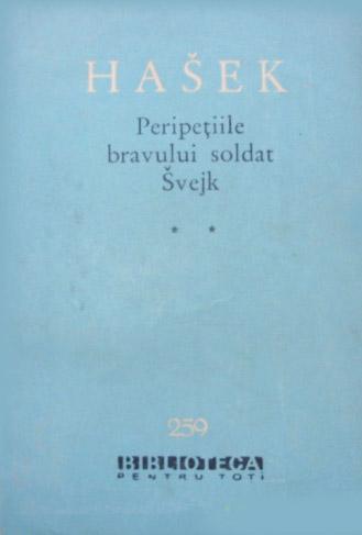 Peripetiile bravului soldat Svejk in Razboiul Mondial (3 vol.) - Jaroslav Hasek