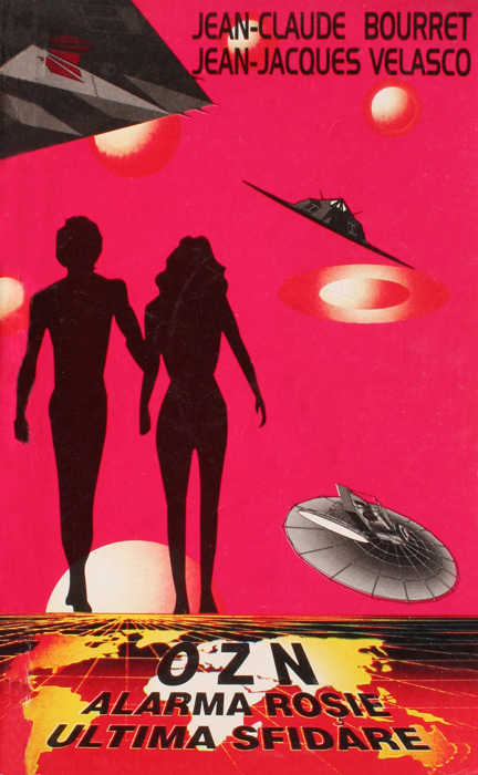 OZN: Alarma rosie · Ultima sfidare - Jean-Claude Bourret