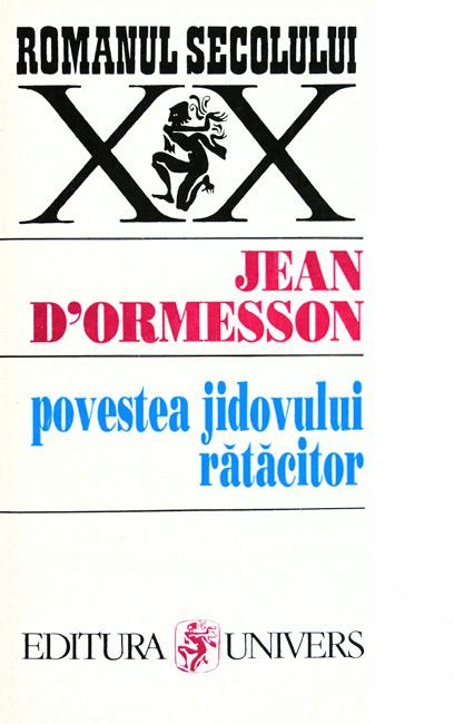Povestea jidovului ratacitor - Jean d'Ormesson