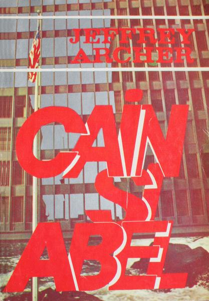 Cain si Abel - Jeffrey Archer