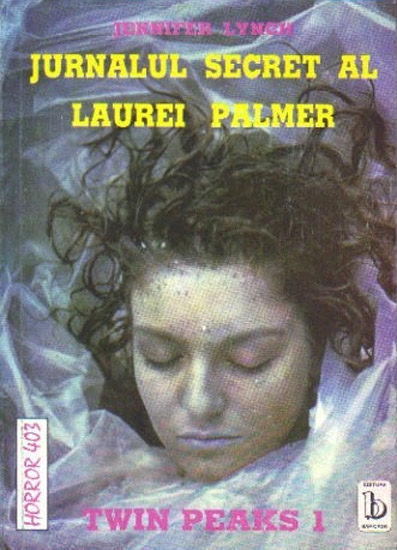 Twin Peaks 1 - Jurnalul secret al Laurei Palmer - Jennifer Lynch