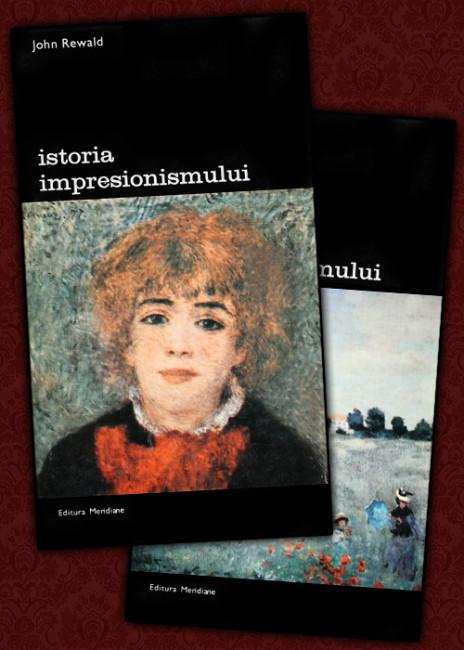 Istoria impresionismului (2 vol.) - John Rewald
