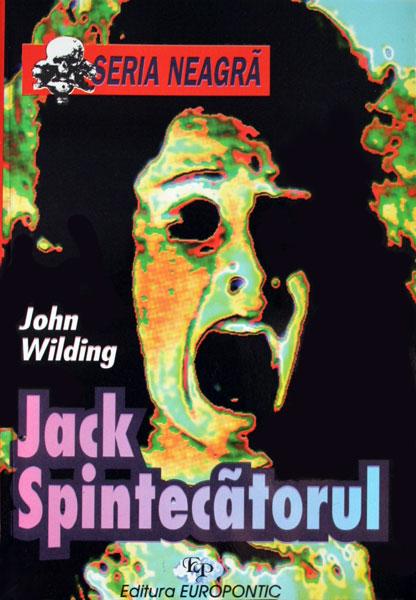 Jack Spintecatorul - John Wilding