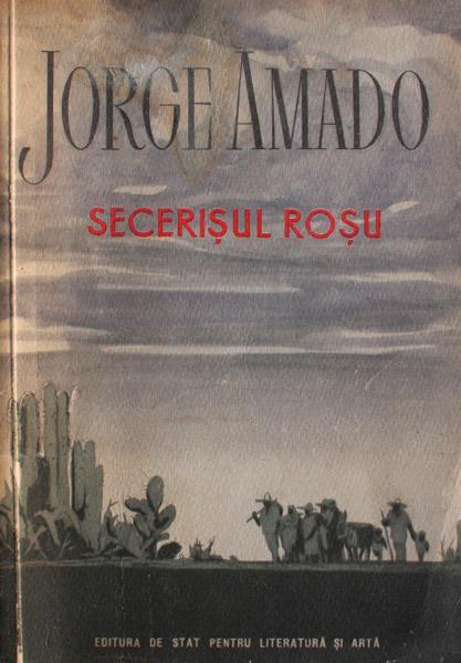 Secerisul rosu - Jorge Amado