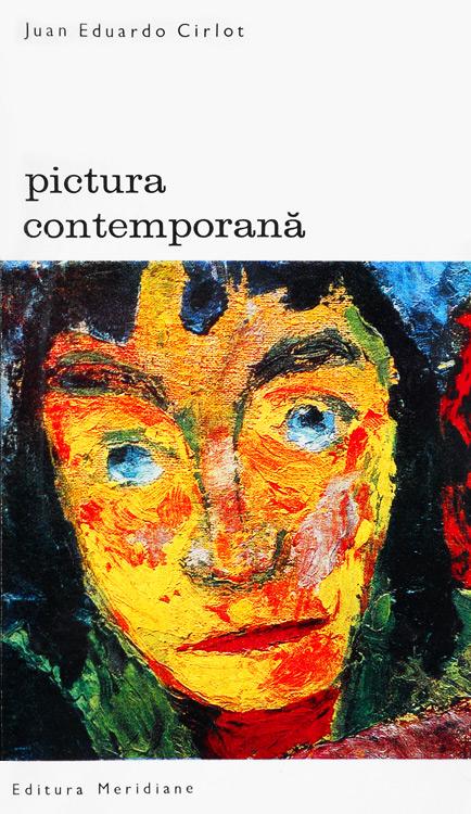 Pictura contemporana - Juan Eduardo Cirlot