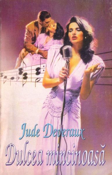Dulcea mincinoasa - Jude Deveraux