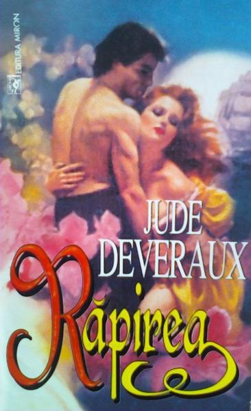 Rapirea - Jude Deveraux