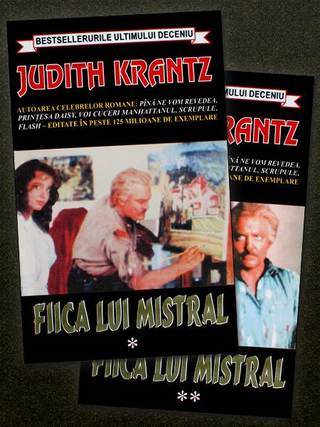 Fiica lui Mistral (2 vol.) - Judith Krantz
