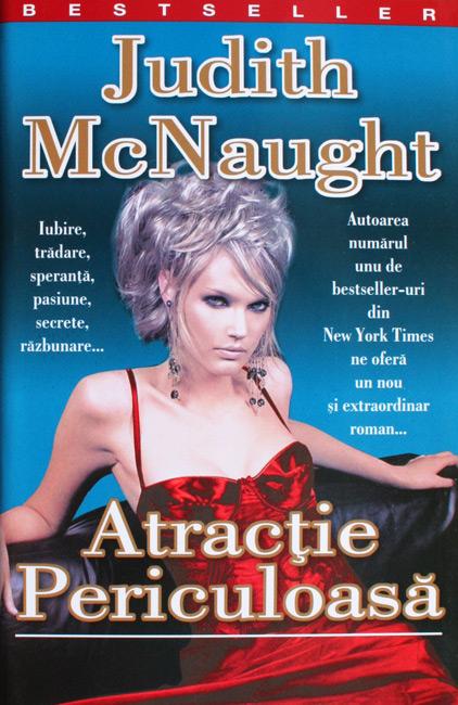 Atractie periculoasa - Judith McNaught