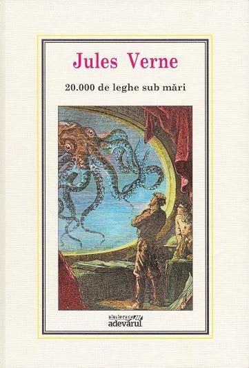 (01) 20.000 de leghe sub mari (editia Adevarul) - Jules Verne