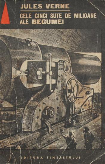 Cele cinci sute de milioane ale Begumei - Jules Verne