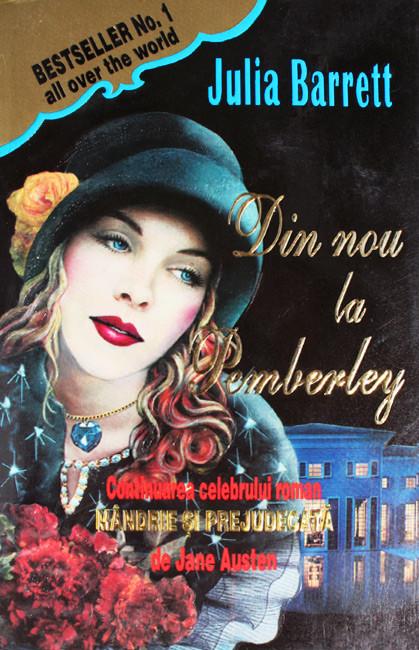 Din nou la Pemberley - Julia Barrett
