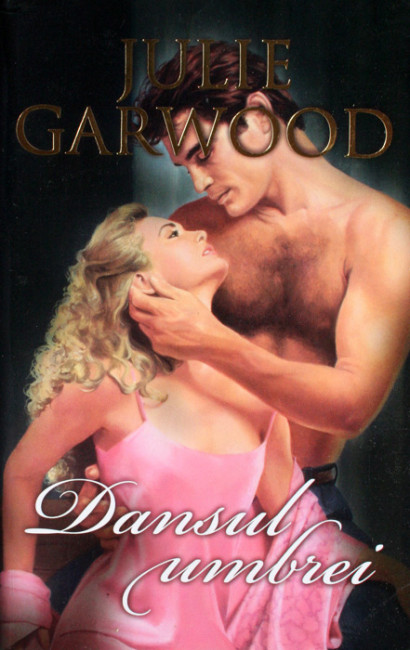 Dansul umbrei - Julie Garwood