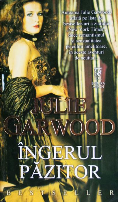 Ingerul pazitor - Julie Garwood
